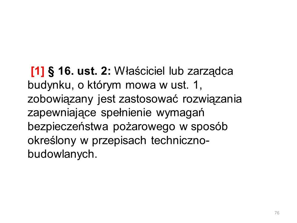 [1] § 16. ust. 2: Właściciel lub zarządca budynku, o którym mowa w ust